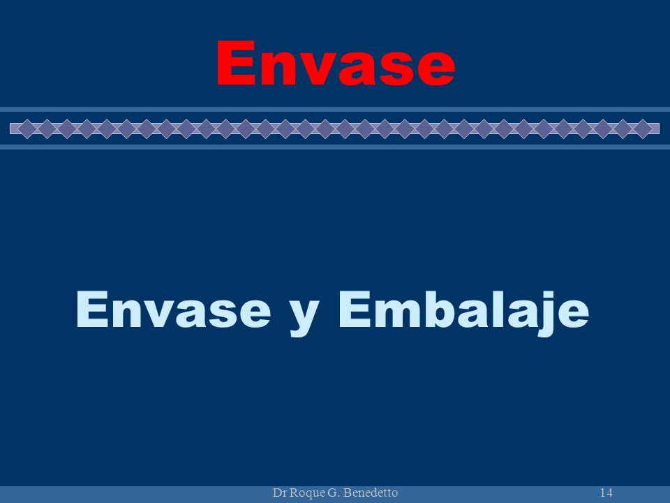 Dr Roque G. Benedetto14 Envase Envase y Embalaje