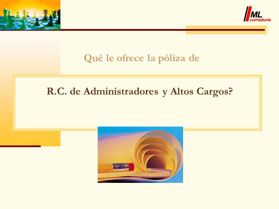 Qué le ofrece la póliza de R.C. de Administradores y Altos Cargos?