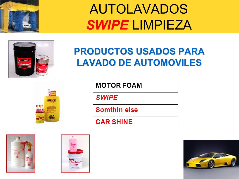 AUTOLAVADOS SWIPE LIMPIEZA ARTICULOS COMPLEMENTARIOS USADOS PARA LAVADO DE AUTOMOVILES ASPERSOR DE MANO 1.5L SWIPE PISTOLA ROCIADORA CAR SHINE GUANTE LAVADOR SWIPE CUERO SINTETICO SWIPE ESPONJA CAR SHINE CEPILLO CLASICO CON BASTON SWIPE TOALLITA SWIPE TOALLITA MICROFIBRA SWIPE