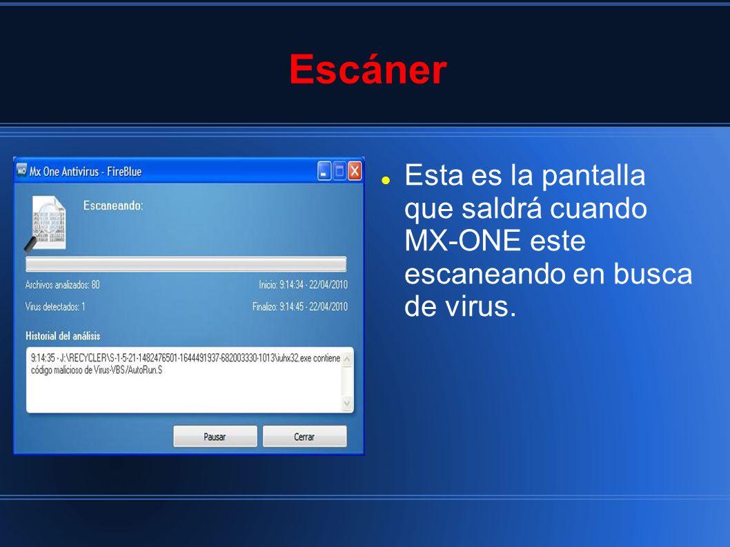 Escáner Esta es la pantalla que saldrá cuando MX-ONE este escaneando en busca de virus.