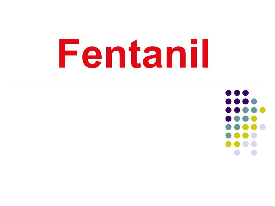 Fentanil