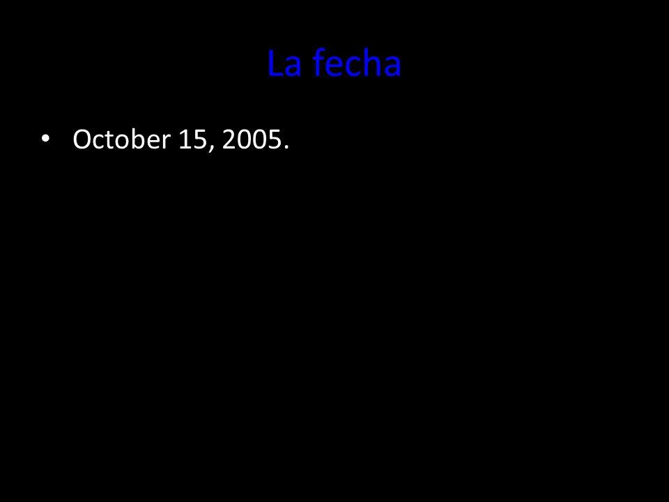 La fecha October 15, 2005.