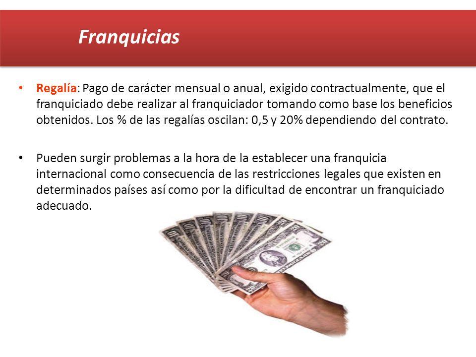 Regalía: Pago de carácter mensual o anual, exigido contractualmente, que el franquiciado debe realizar al franquiciador tomando como base los benefici