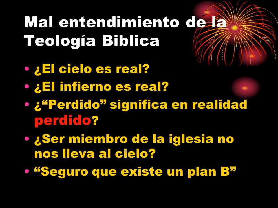 Mal entendimiento de la Teología Biblica ¿El cielo es real.