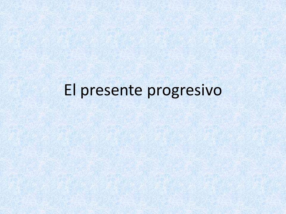 El presente progresivo se usa para referirse a una acción que está occuriendo en el momento del habla.