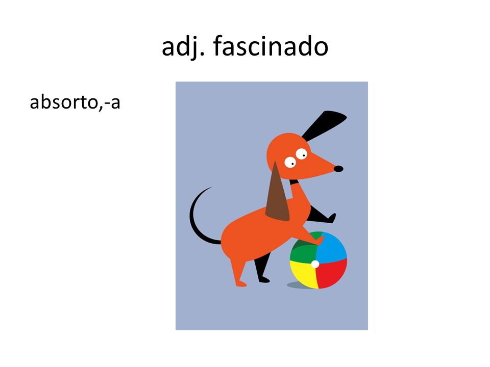 adj. fascinado absorto,-a