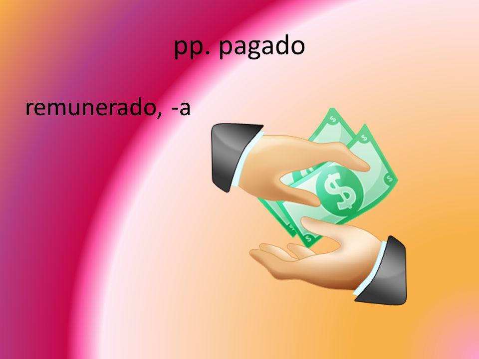 pp. pagado remunerado, -a