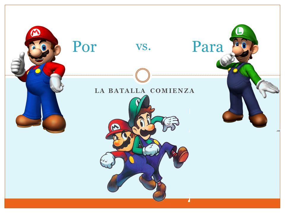 LA BATALLA COMIENZA PorPara vs.