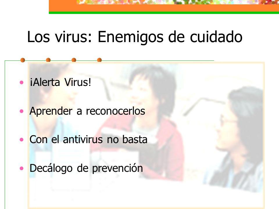 ¡Alerta Virus.