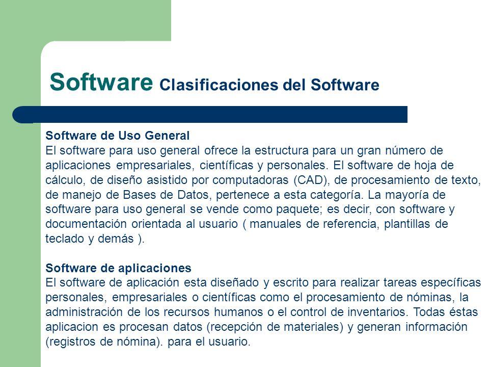 Software de Uso General El software para uso general ofrece la estructura para un gran número de aplicaciones empresariales, científicas y personales.