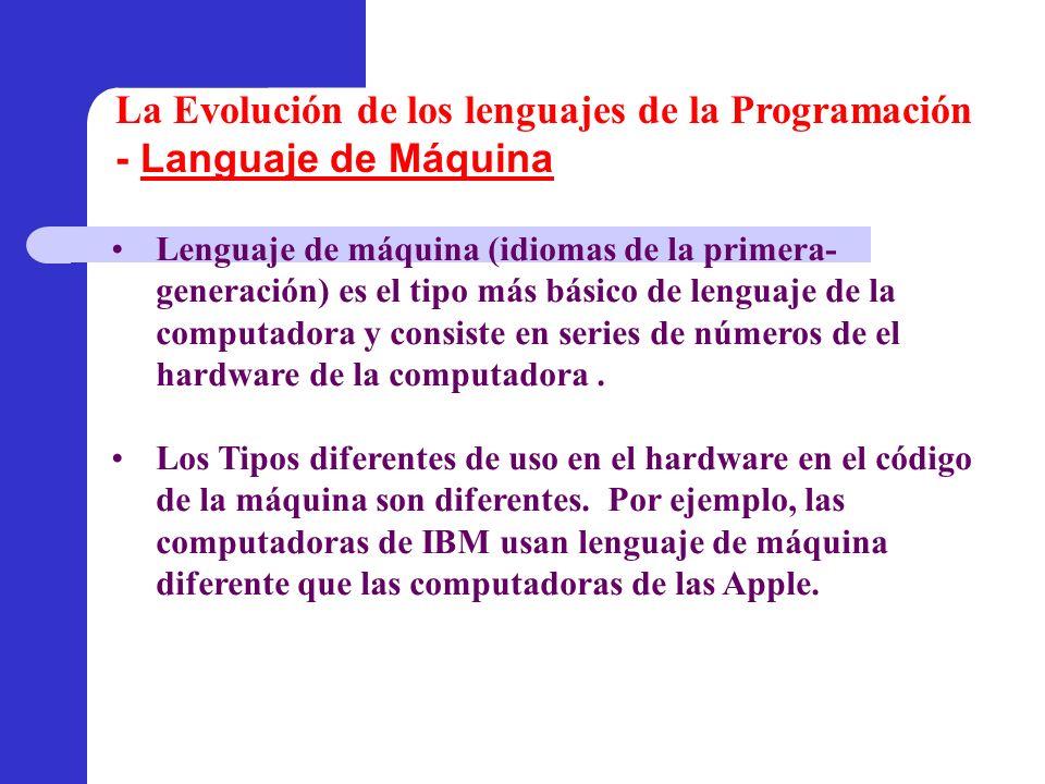 Lenguaje de máquina (idiomas de la primera- generación) es el tipo más básico de lenguaje de la computadora y consiste en series de números de el hard