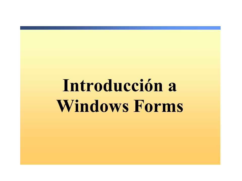Introducción a Windows Forms