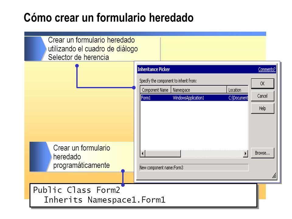 Cómo crear un formulario heredado Crear un formulario heredado utilizando el cuadro de diálogo Selector de herencia Crear un formulario heredado progr