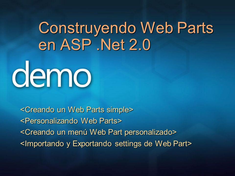 Construyendo Web Parts en ASP.Net 2.0