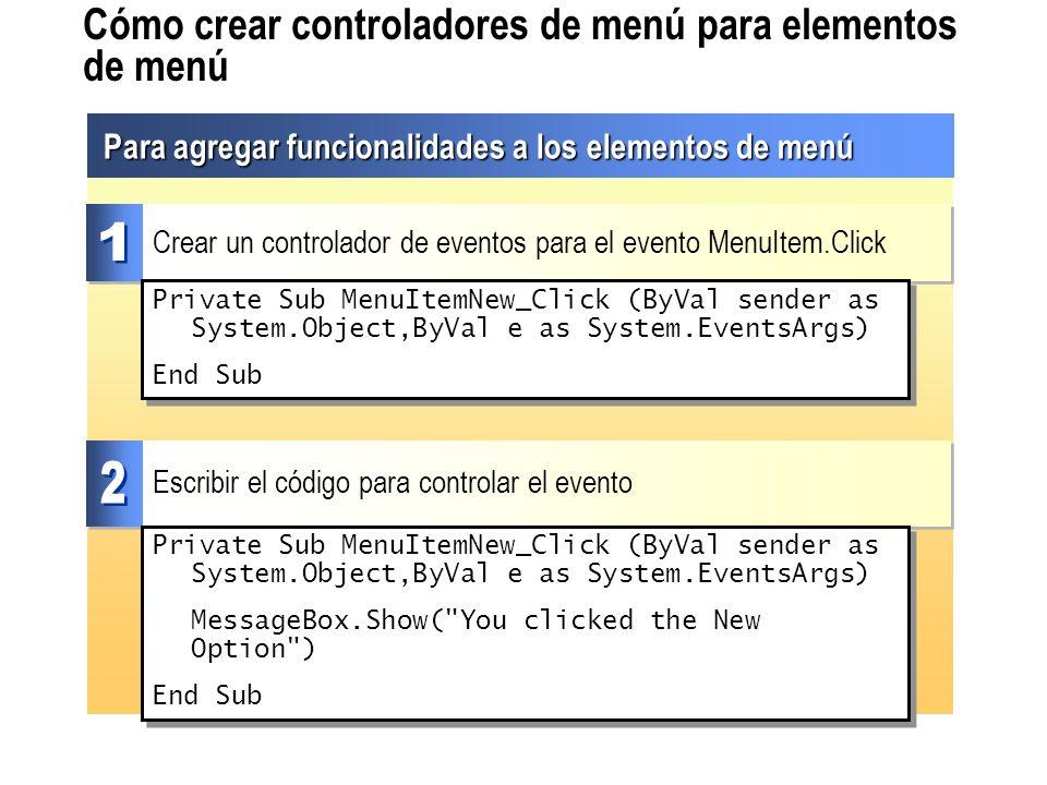 Cómo crear controladores de menú para elementos de menú Para agregar funcionalidades a los elementos de menú Crear un controlador de eventos para el e