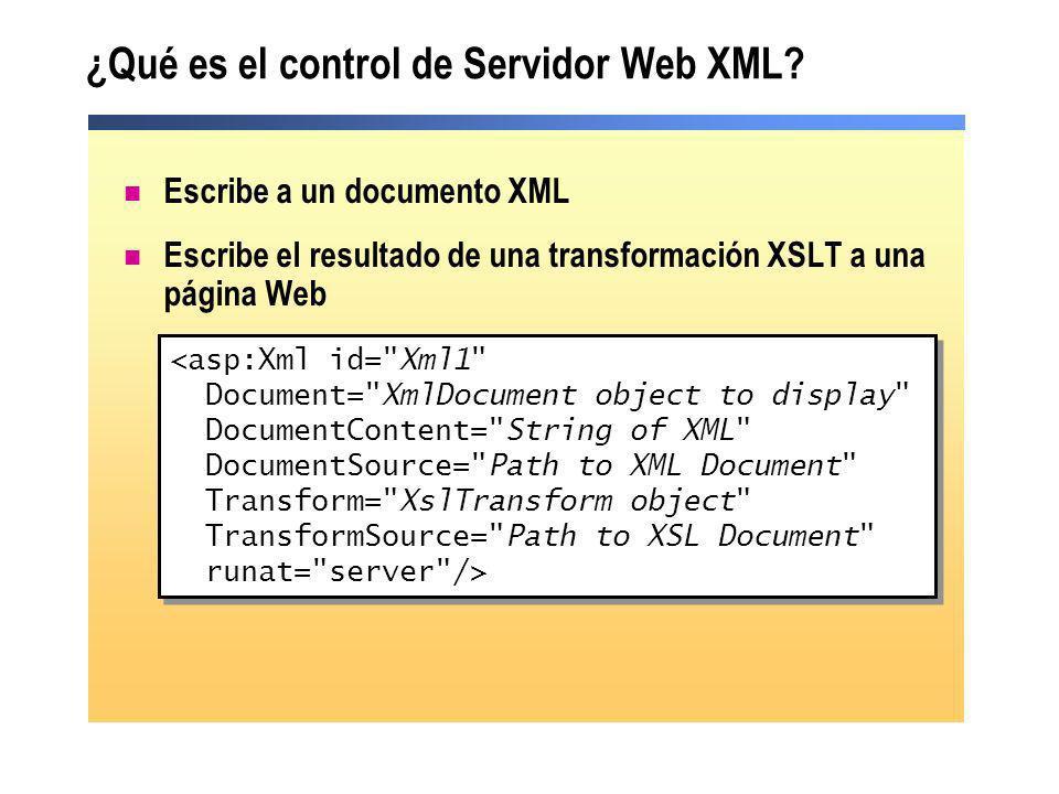 ¿Qué es el control de Servidor Web XML? <asp:Xml id=