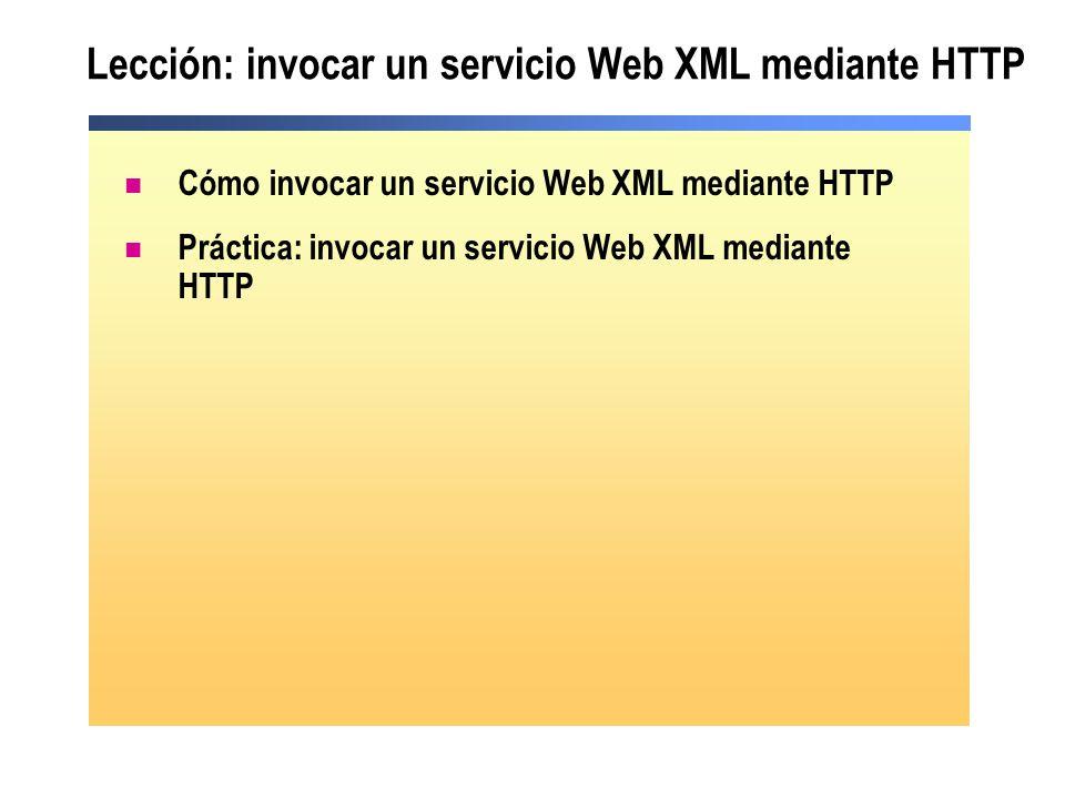 Cómo invocar un servicio Web XML utilizando HTTP 1.Ir a la URL del servicio Web XML 2.Seleccionar un método del servicio Web XML 3.Invocar el método del servicio Web XML 4.Ver la respuesta XML 11 22 33 44