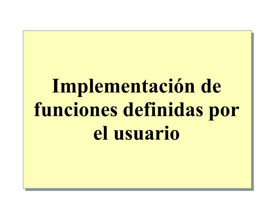 Implementación de funciones definidas por el usuario