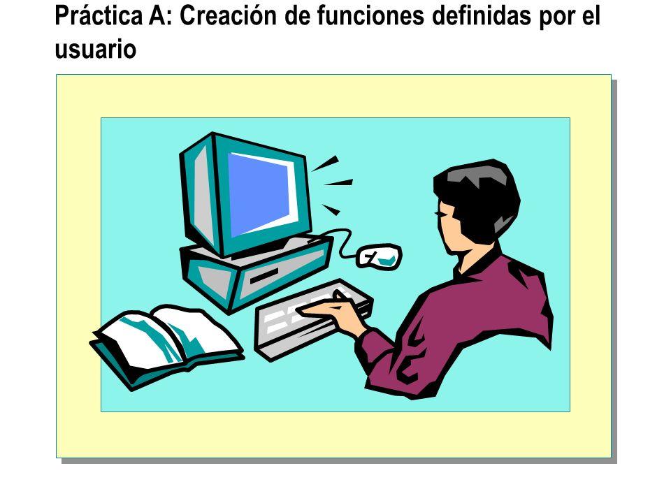 Práctica A: Creación de funciones definidas por el usuario