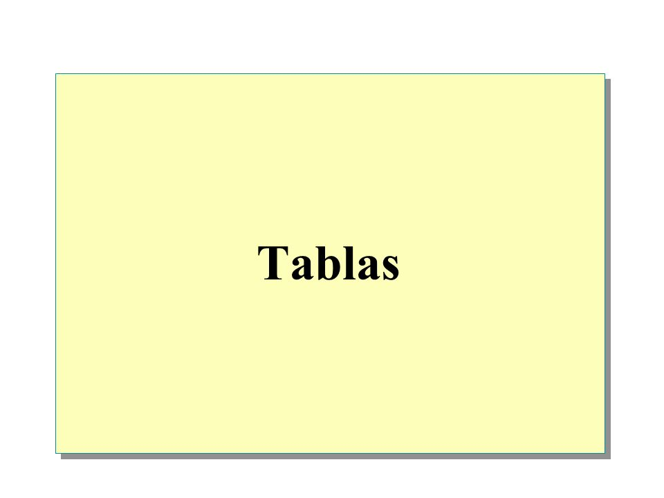 Descripción general Introducción a las tablas Creación de tablas Uso de tablas