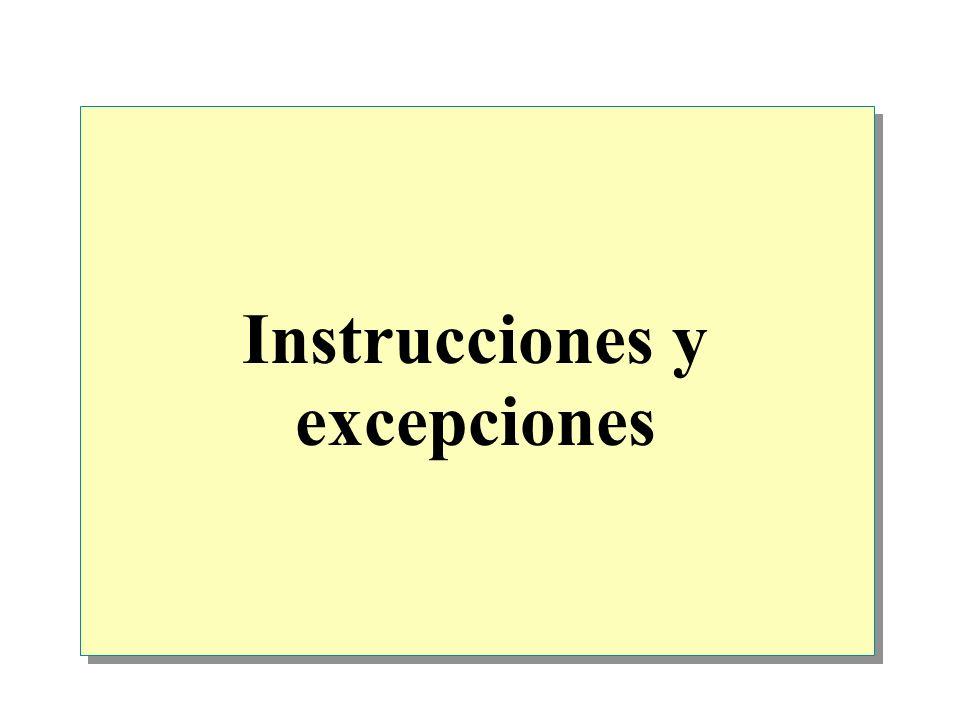 Instrucciones y excepciones
