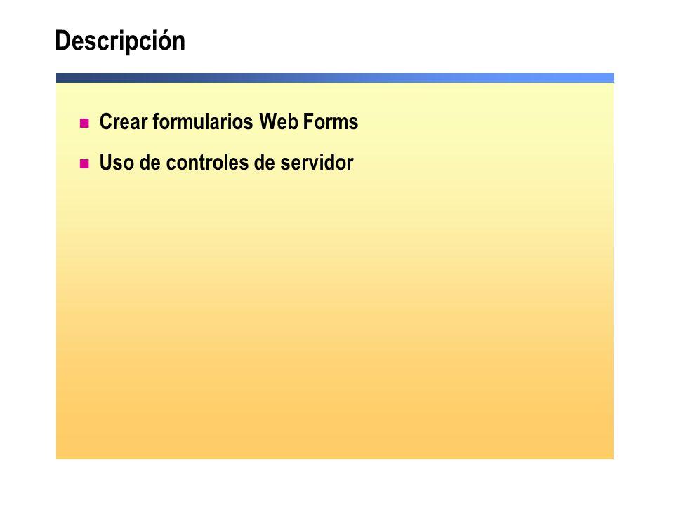 Controles de servidor Web Existen en el espacio de nombres System.Web.UI.WebControls Sintaxis del control HTML generado por el control <asp:TextBox id= TextBox1 runat= server >Text_to_Display <asp:TextBox id= TextBox1 runat= server >Text_to_Display <input name= TextBox1 type= text value= Text_to_Display Id= TextBox1 /> <input name= TextBox1 type= text value= Text_to_Display Id= TextBox1 />