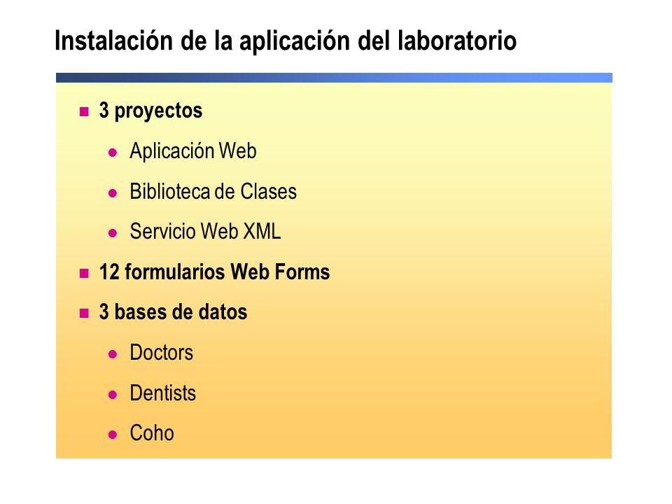 Instalación de la aplicación del laboratorio 3 proyectos Aplicación Web Biblioteca de Clases Servicio Web XML 12 formularios Web Forms 3 bases de dato