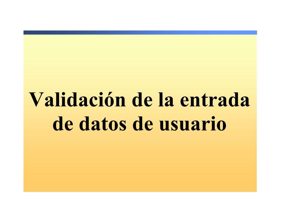 Uso de el control RegularExpressionValidator Se utiliza cuando la entrada debe ajustarse a un modelo predefinido Visual Studio.NET incluye modelos para: Números de teléfono Códigos postales Direcciones electrónicas <asp:RegularExpressionValidator … ControlToValidate= US_PhoneNumber … ValidationExpression= ((\(\d{3}\) ?)|(\d{3}-))?\d{3}-\d{4} …>* <asp:RegularExpressionValidator … ControlToValidate= US_PhoneNumber … ValidationExpression= ((\(\d{3}\) ?)|(\d{3}-))?\d{3}-\d{4} …>* Código de ejemplo