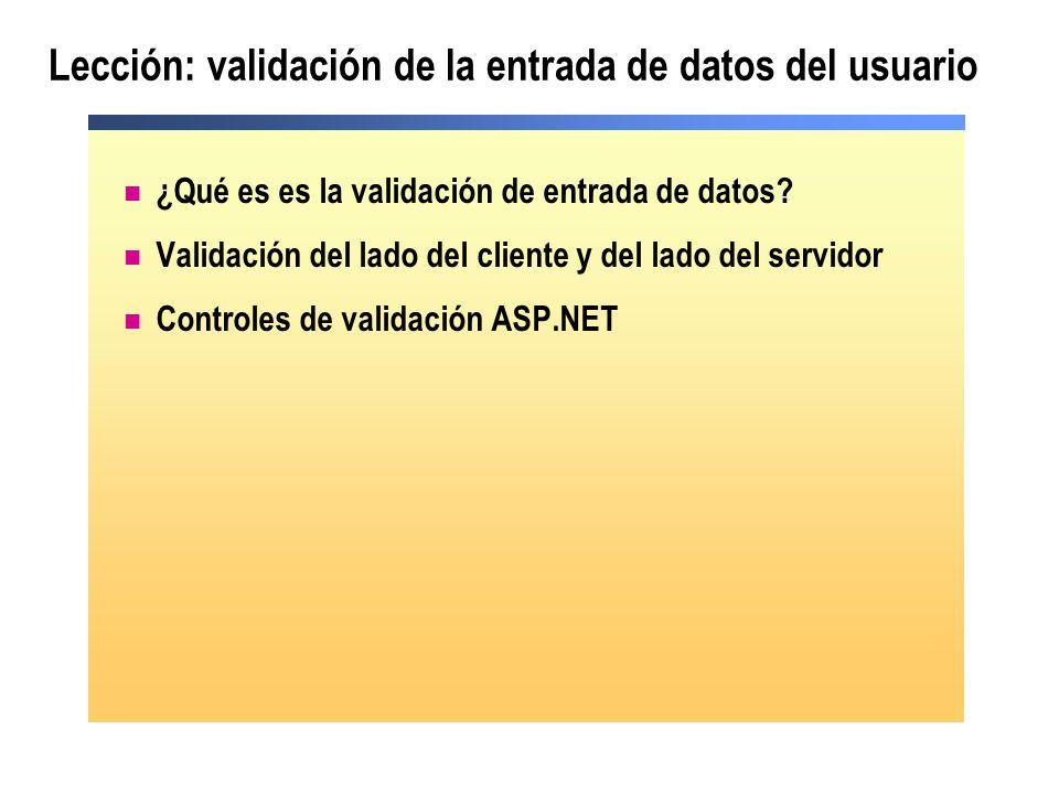 Uso del control CustomValidator Es posible validar en lado del cliente, en el lado del servidor, o en ambos ClientValidationFunction OnServerValidate Validar con: Fórmula Datos Objetos COM Servicio Web Código de ejemplo
