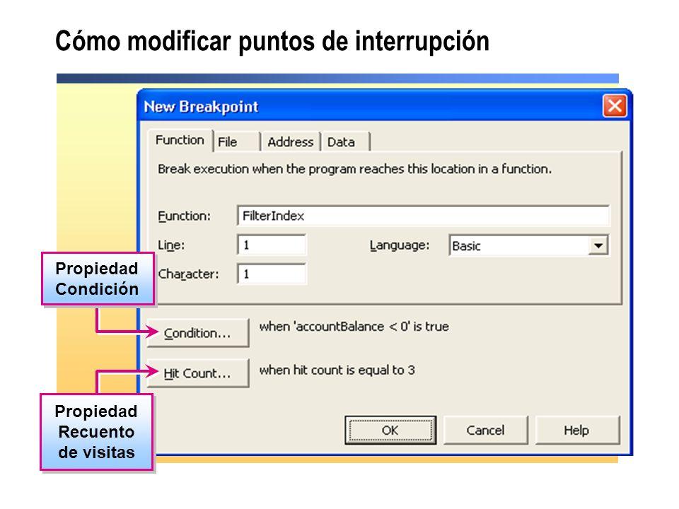 Cómo modificar puntos de interrupción Propiedad Condición Propiedad Recuento de visitas Propiedad Recuento de visitas