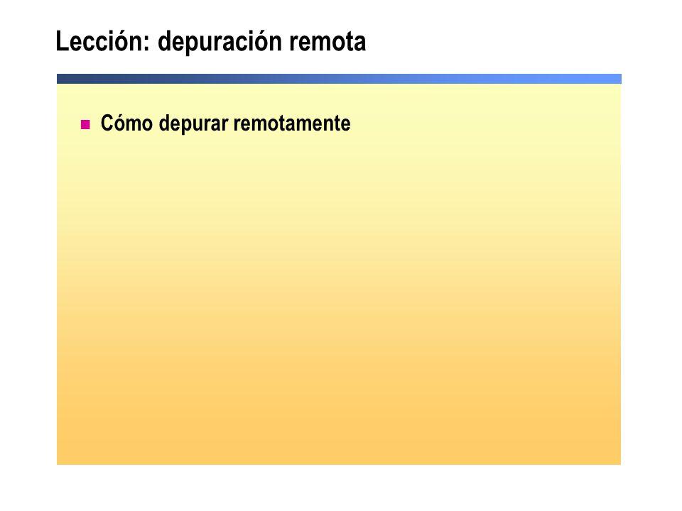 Lección: depuración remota Cómo depurar remotamente