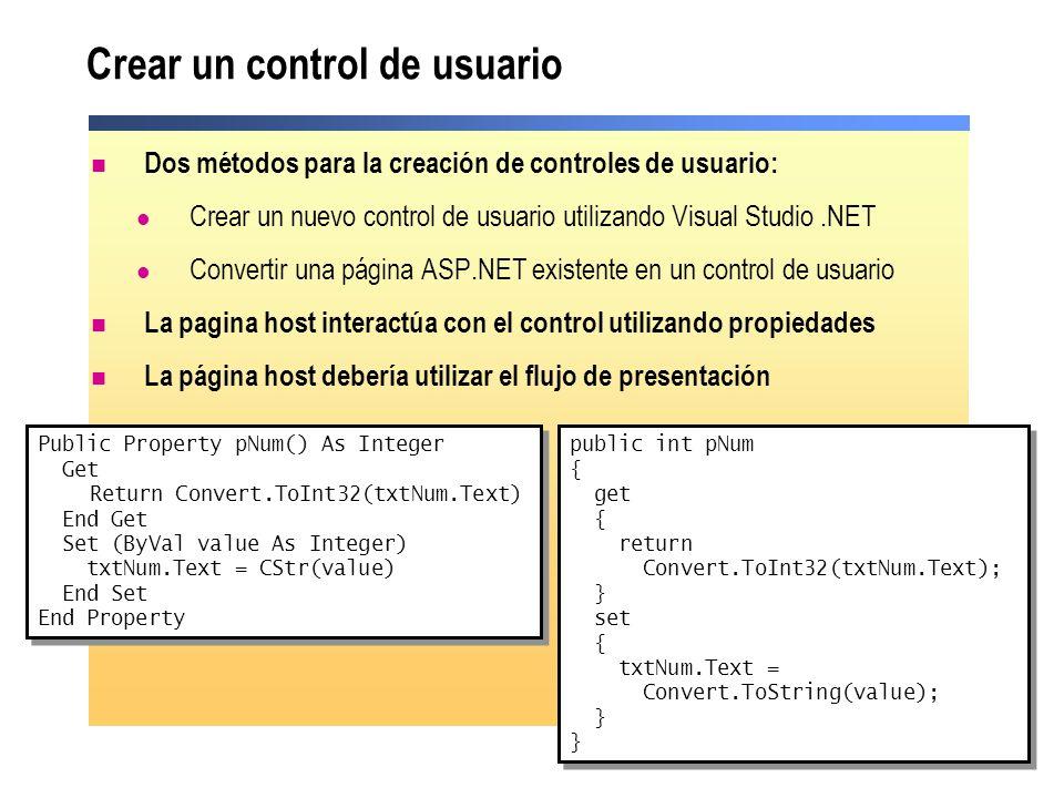 Demostración: utilizar un control de usuario Insertar un control de usuario en una página Utilizar los controles de usuario en la página de código subyacente