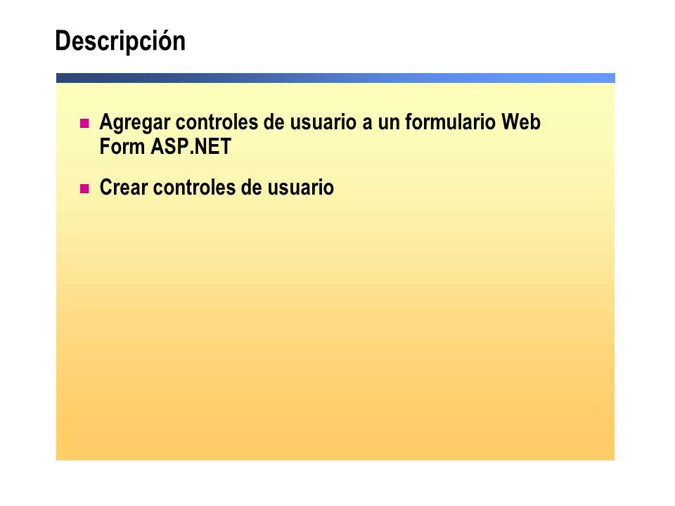 Lección: Agregar controles de usuario a un formulario Web Form ASP.NET ¿Qué es un control de usuario.