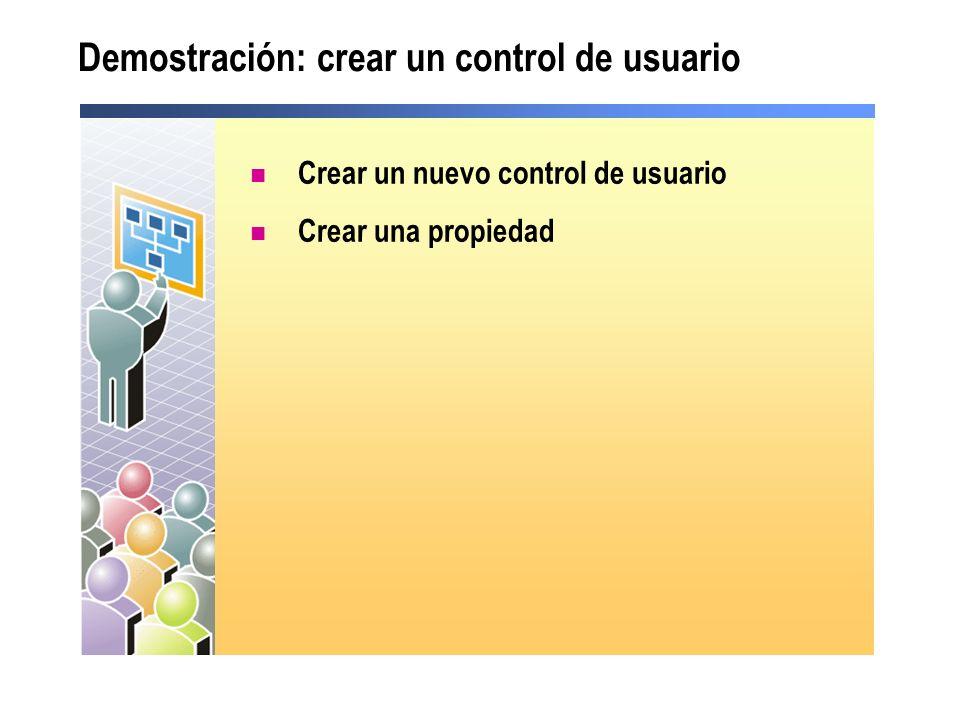 Lección: crear controles de usuario Crear un control de usuario Demostración: utilizar un control de usuario