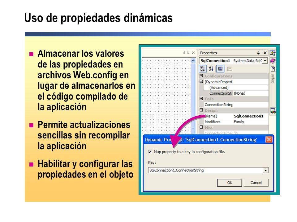 Uso de propiedades dinámicas Almacenar los valores de las propiedades en archivos Web.config en lugar de almacenarlos en el código compilado de la apl
