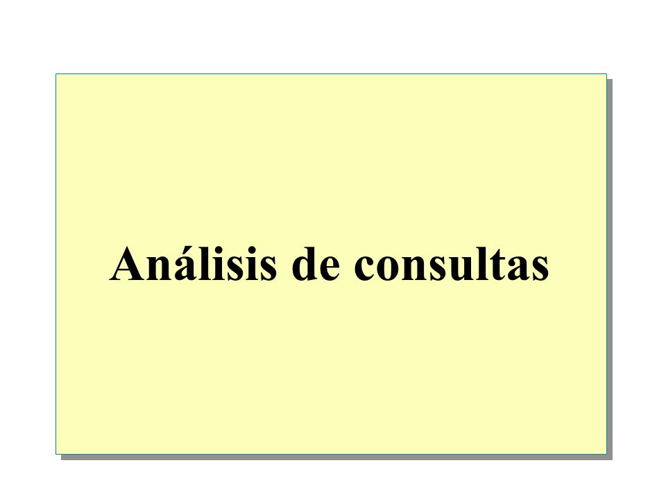 Introducción Consultas que utilizan el operador AND Consultas que utilizan el operador OR Consultas que utilizan operaciones de combinación