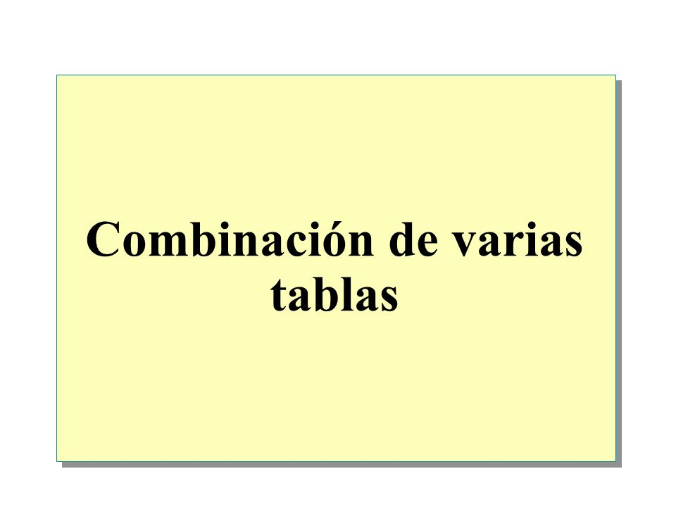 Combinación de varias tablas