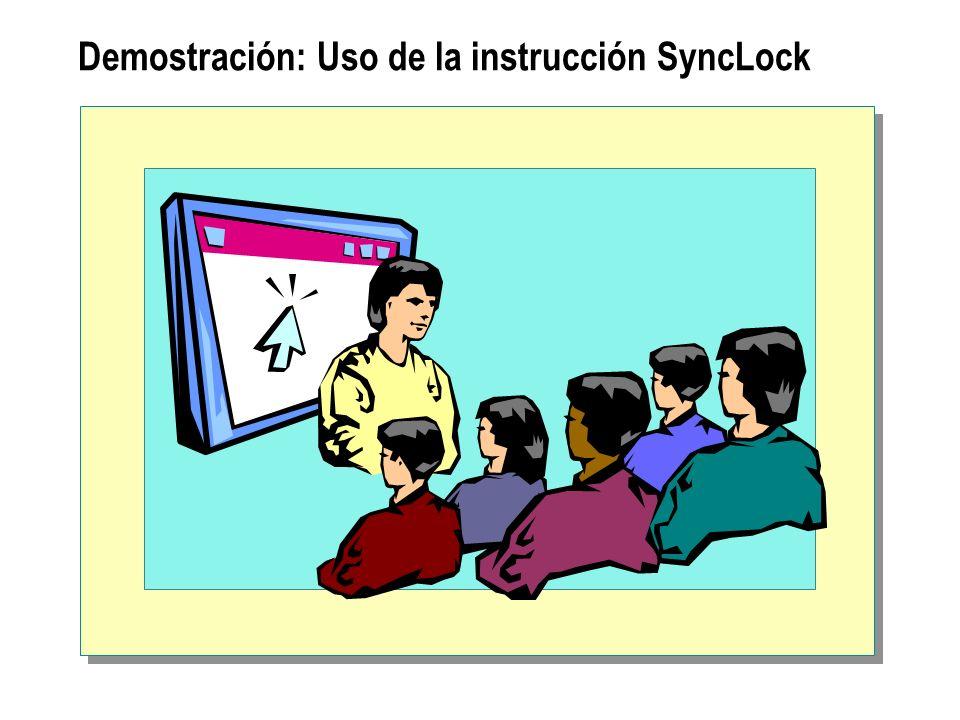 Demostración: Uso de la instrucción SyncLock