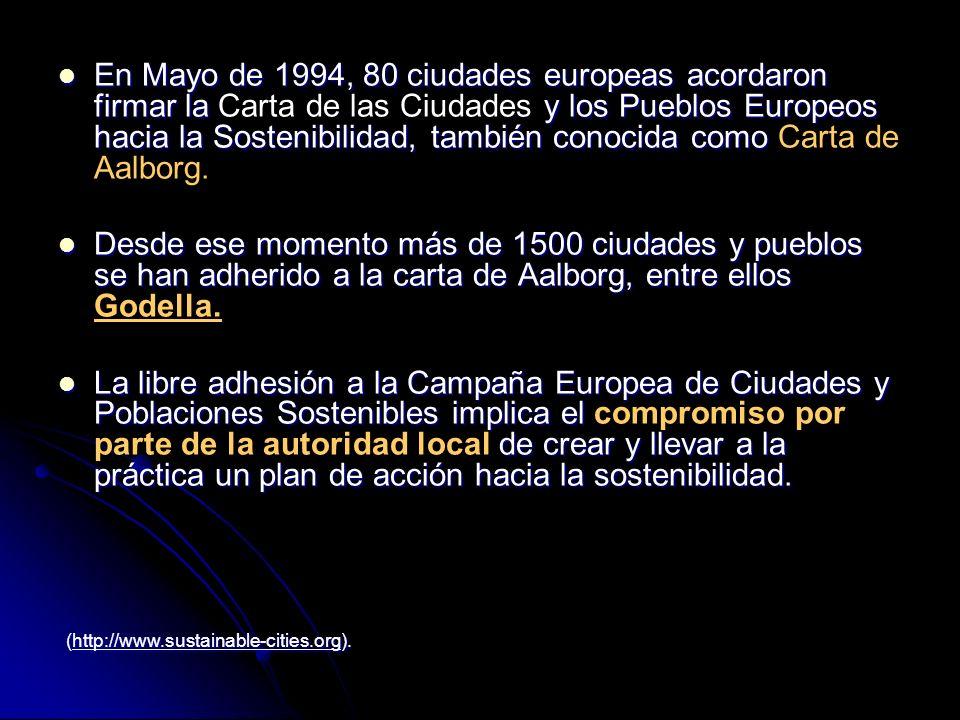 En Mayo de 1994, 80 ciudades europeas acordaron firmar la y los Pueblos Europeos hacia la Sostenibilidad, también conocida como En Mayo de 1994, 80 ci