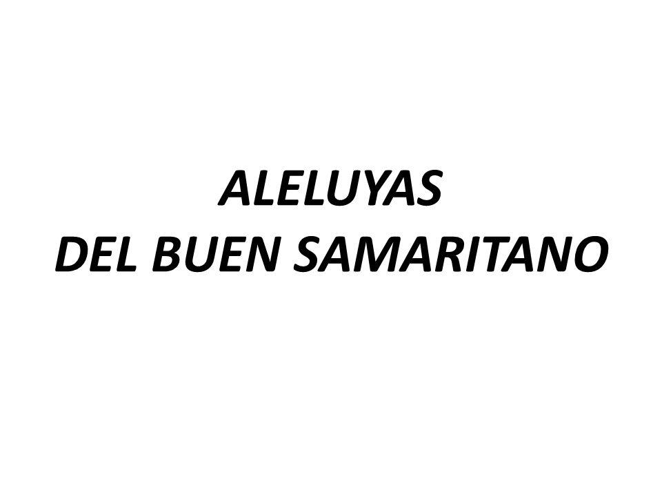 ALELUYAS DEL BUEN SAMARITANO