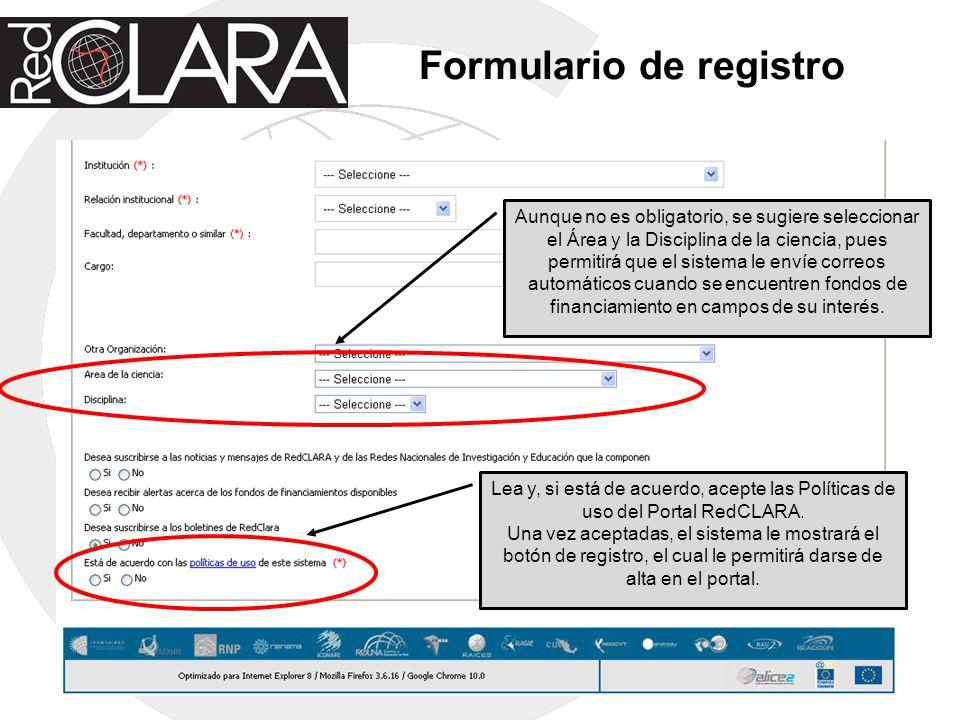 Formulario de registro Aunque no es obligatorio, se sugiere seleccionar el Área y la Disciplina de la ciencia, pues permitirá que el sistema le envíe