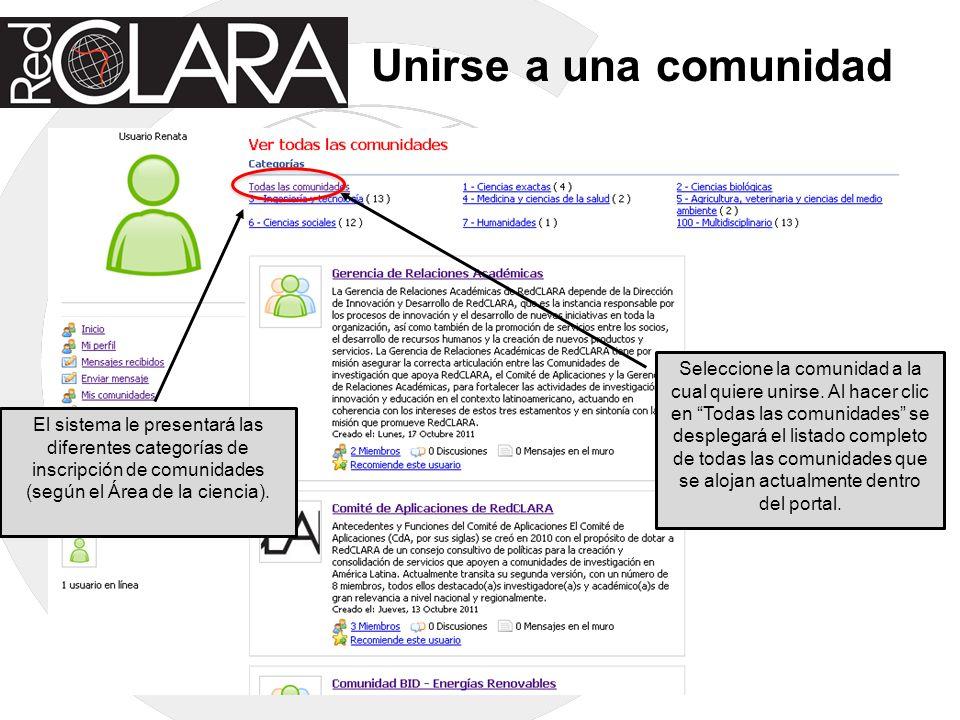 Unirse a una comunidad El sistema le presentará las diferentes categorías de inscripción de comunidades (según el Área de la ciencia).