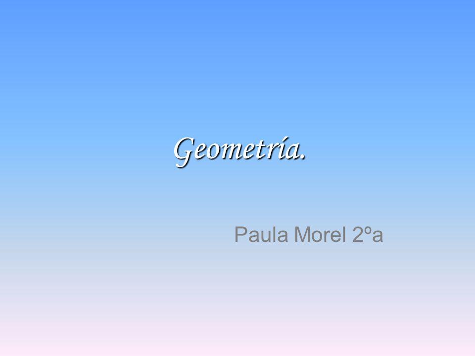 Geometría. Paula Morel 2ºa