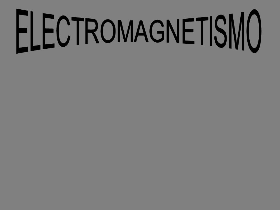 ELECTROMAGNETISMO - Electricidad y magnetismo son ramas independientes de la física.