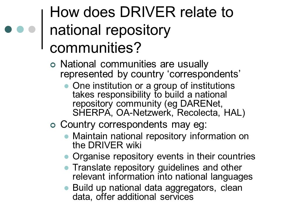How does DRIVER relate to national repository communities.