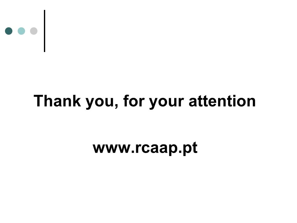 Thank you, for your attention www.rcaap.pt