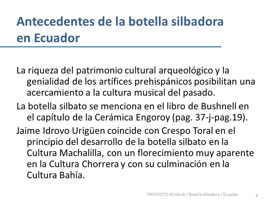 Antecedentes de la botella silbadora en Ecuador La riqueza del patrimonio cultural arqueológico y la genialidad de los artífices prehispánicos posibil