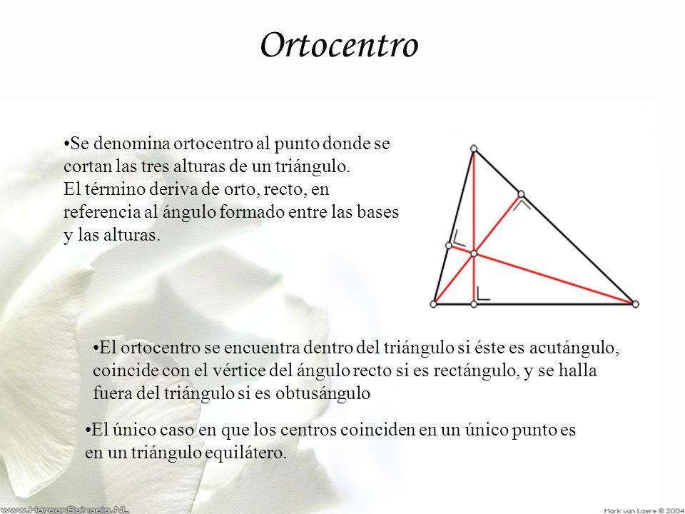 Se denomina ortocentro al punto donde se cortan las tres alturas de un triángulo. El término deriva de orto, recto, en referencia al ángulo formado en