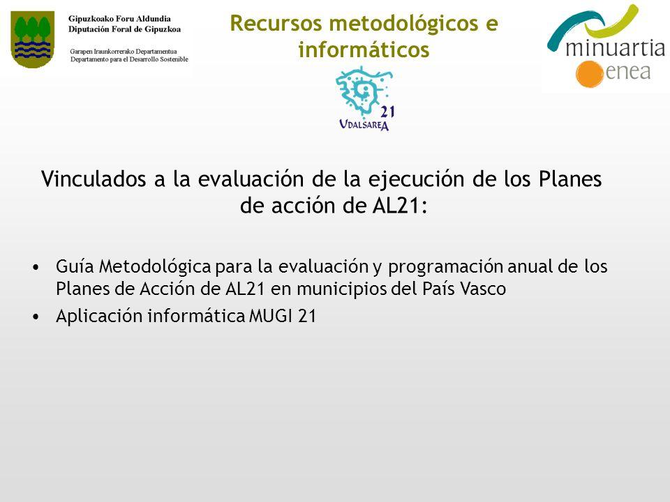 Recursos metodológicos e informáticos Vinculados a la evaluación de la ejecución de los Planes de acción de AL21: Guía Metodológica para la evaluación