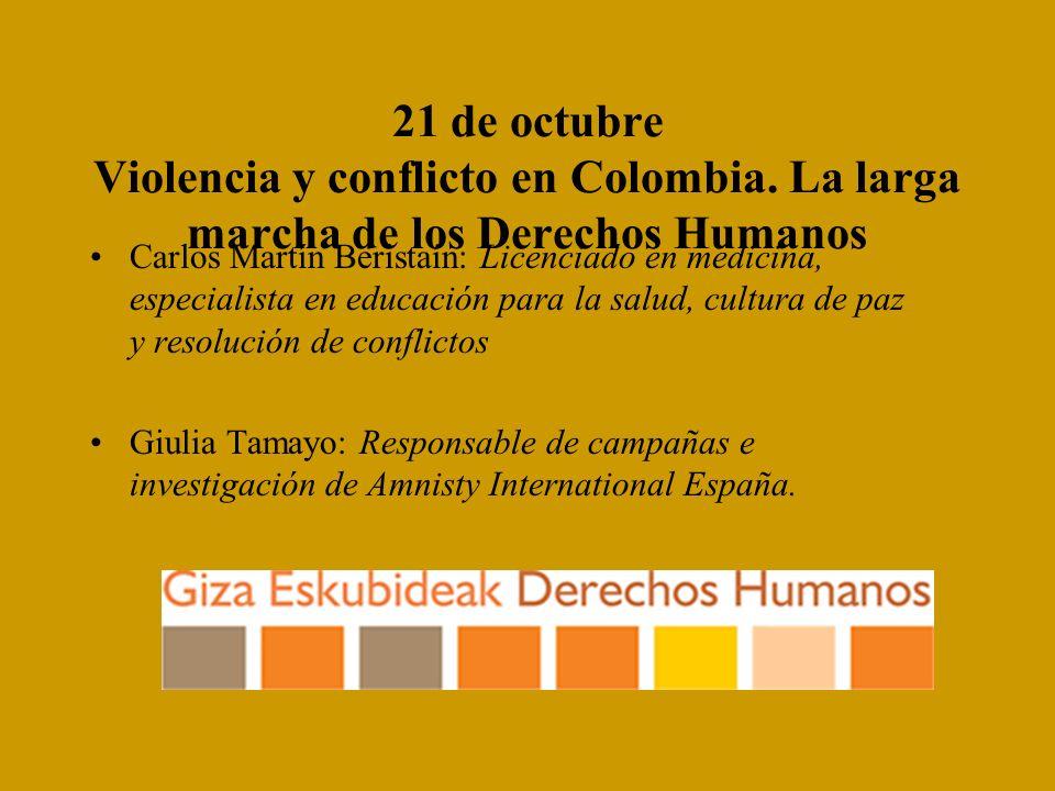 21 de octubre Violencia y conflicto en Colombia.